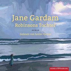 Robinsons Tochter von Gardam,  Jane, Malton,  Leslie