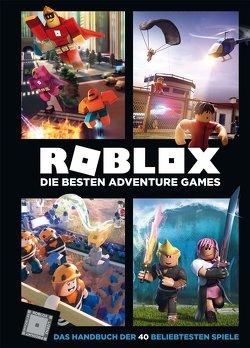 Roblox – Die besten Adventure Games von Wichmann,  Kai