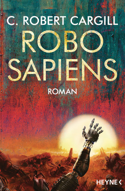 Robo sapiens von Cargill,  C. Robert, Langowski,  Jürgen
