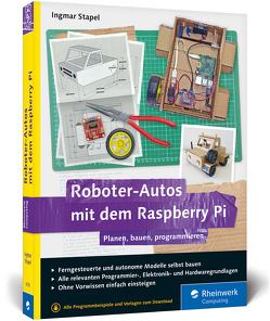 Roboter-Autos mit dem Raspberry Pi von Stapel,  Ingmar