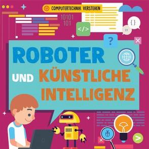 Roboter und künstliche Intelligenz von Dickmann,  Nancy