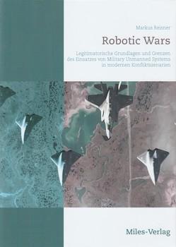 Robotic Wars von Reisner,  Markus