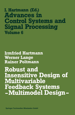 Robust and Insensitive Design of Multivariable Feedback Systems — Multimodel Design — von Hartmann,  Irmfried