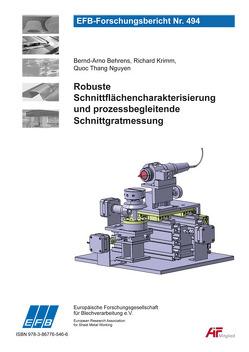 Robuste Schnittflächencharakterisierung und prozessbegleitende Schnittgratmessung von Behrens,  Bernd-Arno, Krimm,  Richard, Nguyen,  Quoc Thang