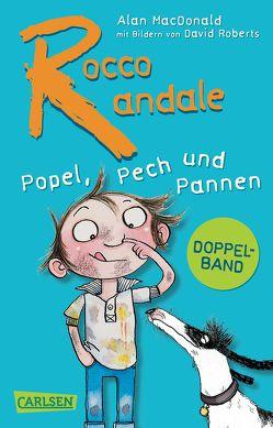 Rocco Randale – Popel, Pech und Pannen (Doppelband) von MacDonald,  Alan, Osberghaus,  Monika, Roberts,  David