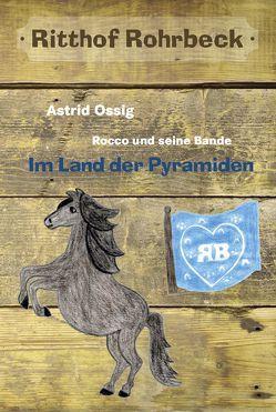 Rocco und seine Bande vom Ritthof Rohrbeck – Band 3 von Ossig,  Astrid