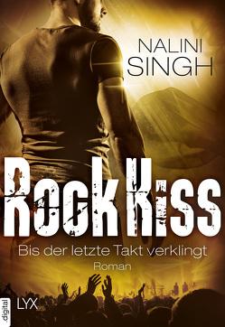 Rock Kiss – Bis der letzte Takt verklingt von Singh,  Nalini, Woitynek,  Patricia