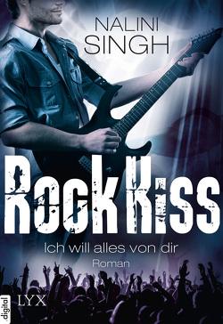 Rock Kiss – Ich will alles von dir von Singh,  Nalini, Woitynek,  Patricia