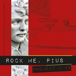 Rock me, Pius von Widemair,  Walter
