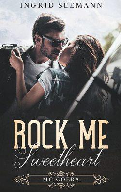 Rock me. Sweetheart von Seemann,  Ingrid
