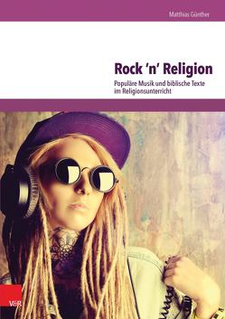 Rock 'n' Religion von Günther,  Matthias