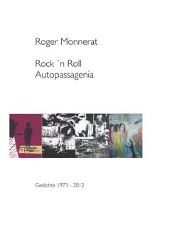 Rock 'n Roll Autopassagenia von Monnerat,  Roger