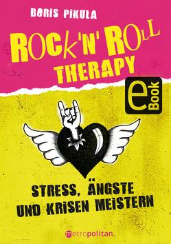 Rock 'n' Roll Therapy von Pikula,  Boris