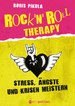 Rock 'n' Roll Therapy von Pikula,  Boris