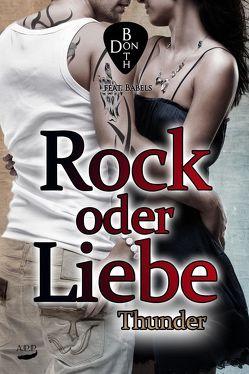 Rock oder Liebe – Thunder von Both,  Don