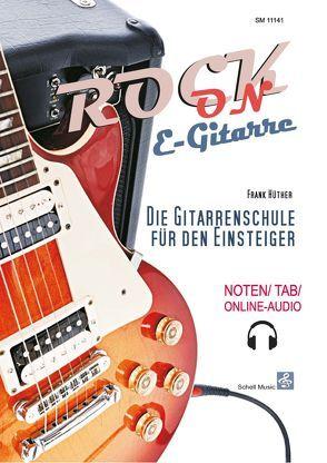 Rock-On E-Gitarre! von Hüther,  Frank