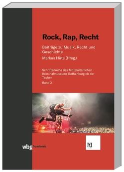 Rock, Rap, Recht von Hirte,  Markus