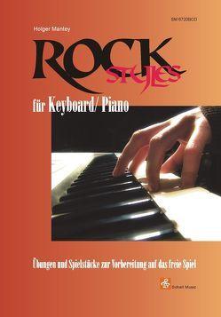 Rock Styles für Keyboard/ Piano (Buch & CD) von Mantey,  Holger