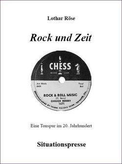 Rock und Zeit von Röse,  Lothar