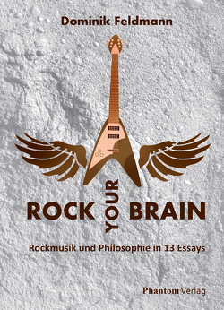 Rock your Brain von Feldmann,  Dominik