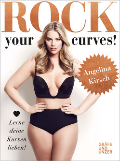 Rock your Curves! von Kirsch,  Angelina