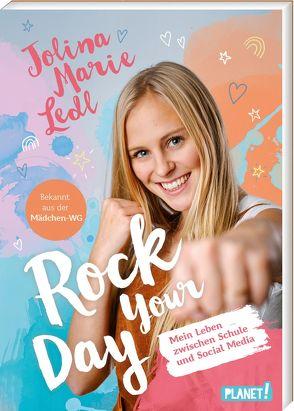 Rock Your Day von Ledl,  Jolina Marie, Rosendorfer,  Laura