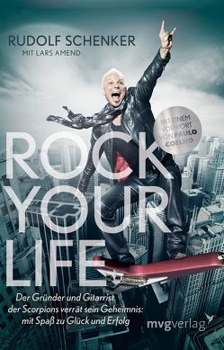 Rock your Life von Amend,  Lars, Schenker,  Rudolf