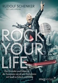 Rock your life von Amend,  Lars, Schenker,  Rudolf