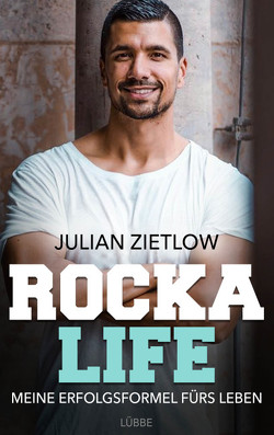 Rocka Life von Zietlow,  Julian