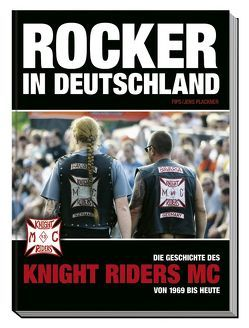 Rocker in Deutschland – Knight Riders MC von Brecht,  Günter