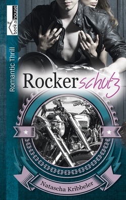 Rockerschutz von Kribbeler,  Natascha