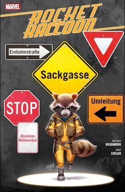 Rocket Raccoon: Sackgasse Erde von Coelho,  Jorge, Rösch,  Alexander, Rosenberg,  Matthew