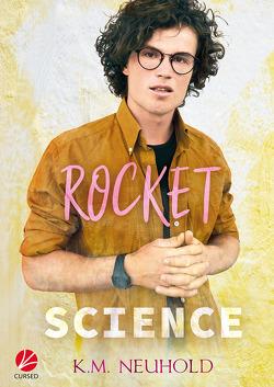 Rocket Science von Celar,  Ray, Neuhold,  K.M.