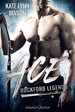 Rockford Legends: ACE von Mason,  Kate Lynn