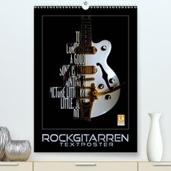 Rockgitarren Textposter (Premium, hochwertiger DIN A2 Wandkalender 2020, Kunstdruck in Hochglanz) von Bleicher,  Renate