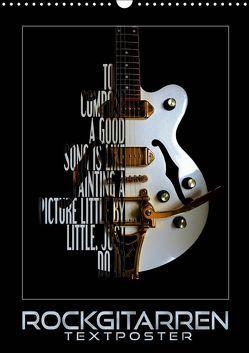 Rockgitarren Textposter (Wandkalender 2019 DIN A3 hoch) von Bleicher,  Renate