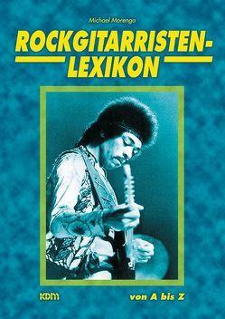 Rockgitarristen-Lexion von Morenga,  Michael