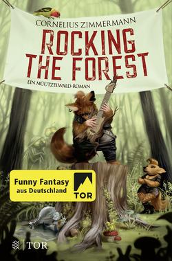Rocking the Forest von Zimmermann,  Cornelius