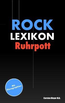 Rocklexikon Ruhrpott von Meyer,  Carsten