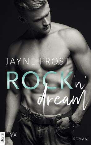 Rock'n'Dream von Frost,  Jayne, Lecaux,  Cécile G.