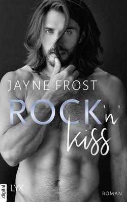 Rock'n'Kiss von Frost,  Jayne, Lecaux,  Cécile G.