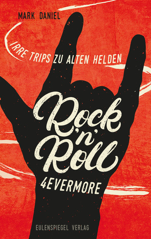 Rock'n'Roll 4evermore von Daniel,  Mark