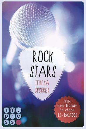 ROCKSTARS. Band 1-3 in einer E-Box! (Die Rockstar-Reihe ) von Sporrer,  Teresa