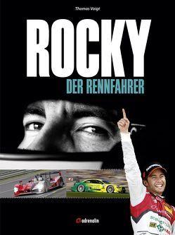 ROCKY – DER RENNFAHRER von Voigt,  Thomas