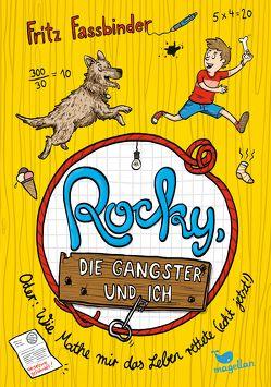 Rocky, die Gangster und ich oder wie Mathe mir das Leben rettete (echt jetzt!) von Fassbinder,  Fritz, Kurzbach,  Sonja