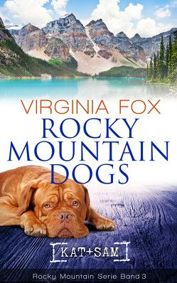 Rocky Mountain Dogs von Virginia,  Fox