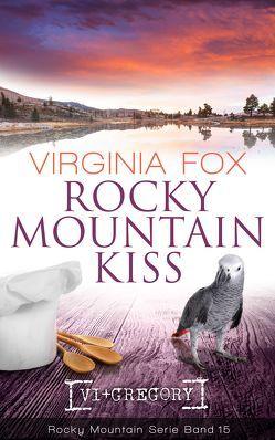 Rocky Mountain Kiss von Fox,  Virginia