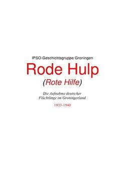 Rode Hulp (Rote Hilfe) von Groningen,  IPSO-Geschichtsgruppe, Wendt,  Hans-Gerd