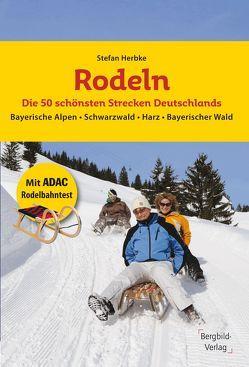 Rodeln – Die 50 schönsten Strecken Deutschlands von Herbke,  Stefan