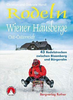 Rodeln Wiener Hausberge von Handl,  Christian, Handl,  Gabriele